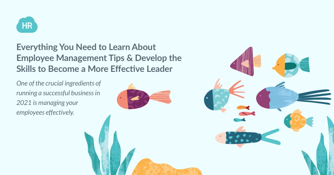 7 Tips on Managing Your Employees Effectively
