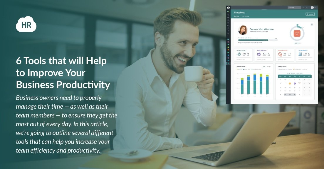6 Tools That Will Help to Improve Your Business Productivity
