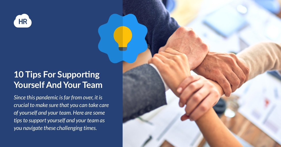 10 Tips For Supporting Yourself And Your Team