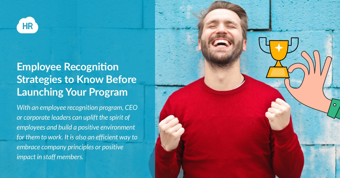 Employee Recognition Strategies to Know Before Launching your Program