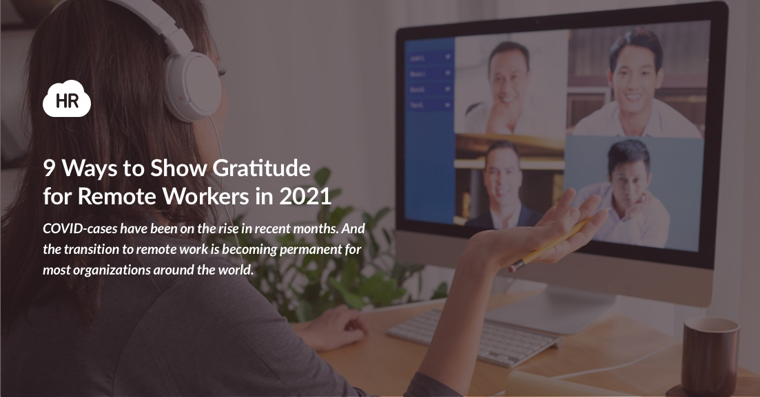 9 Ways to Show Gratitude for Remote Workers in 2021