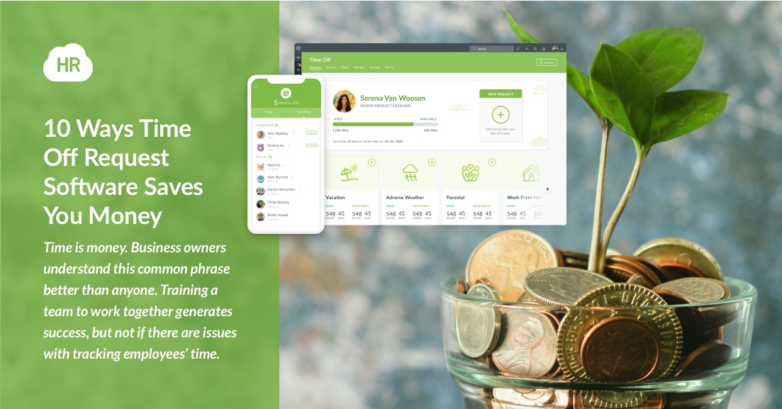 10 Ways Time Off Request Software Saves You Money