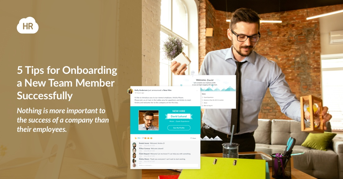 5 Tips for Onboarding a New Team Member Successfully