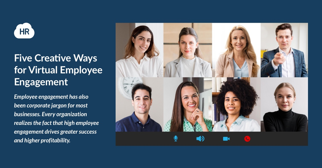 Five Creative Ways for Virtual Employee Engagement